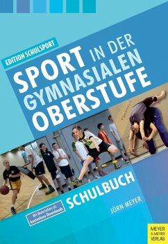 Sport in der gymnasialen Oberstufe (eBook, PDF) - Meyer, Jörn