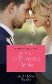 Best Friend To Princess Bride (Mills & Boon True Love) (Royals of Monrosa, Book 1) (eBook, ePUB)