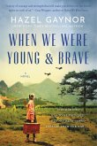 When We Were Young & Brave (eBook, ePUB)