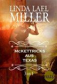 Die McKettricks aus Texas (3-teilige Serie) (eBook, ePUB)