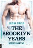 Wer wenn nicht wir / The Brooklyn Years Bd.3 (eBook, ePUB)