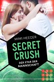 Secret Crush. Der Star der Mannschaft (Secret-Reihe) (eBook, ePUB)