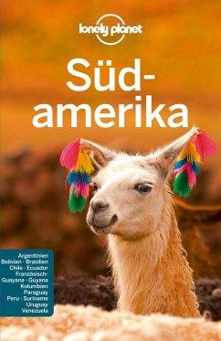 Lonely Planet Reiseführer Südamerika (eBook, PDF) - St. Louis, Regis