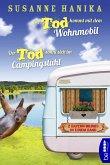 Der Tod kommt mit dem Wohnmobil & Der Tod sonnt sich im Campingstuhl (eBook, ePUB)