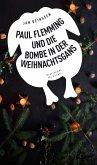 Paul Flemming und die Bombe in der Weihnachtsgans - Frankenkrimi (eBook, ePUB)