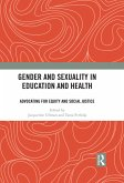 Gender and Sexuality in Education and Health (eBook, ePUB)