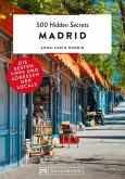 500 Hidden Secrets Madrid (eBook, ePUB)
