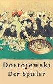 Fjodor Dostojewski: Der Spieler (eBook, ePUB)