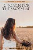 Chosen for Thermopylae (Thermopylae Bound, #2) (eBook, ePUB)