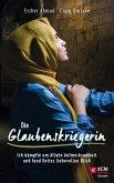 Die Glaubenskriegerin (eBook, ePUB)