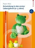 Entwicklung in den ersten Lebensjahren (0-3 Jahre) (eBook, PDF)