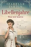 Die Warthenberg-Saga - Libellenjahre