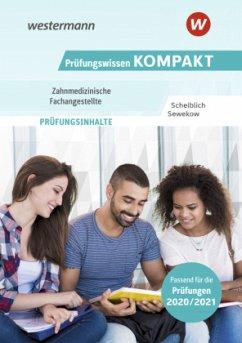 Prüfungswissen KOMPAKT - Zahnmedizinische Fachangestellte - Sewekow, Heino; Scheiblich, Michael