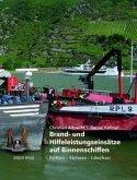 Brand- und Hilfeleistungseinsätze auf Binnenschiffen