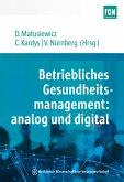 Betriebliches Gesundheitsmanagement: analog und digital