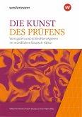 Die Kunst des Prüfens. Vom guten und schlechten Agieren im mündlichen Deutsch-Abitur. Baden-Württemberg