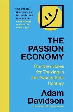 The Passion Economy - Davidson, Adam