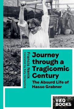 Journey through a Tragicomic Century - Nenik, Francis