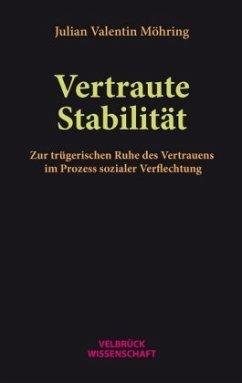 Vertraute Stabilität - Möhring, Julian Valentin