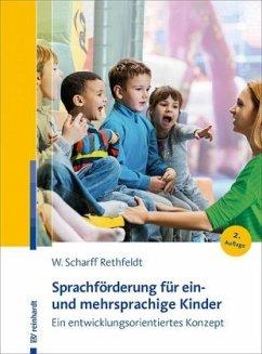 Sprachförderung für ein- und mehrsprachige Kinder - Scharff Rethfeldt, Wiebke