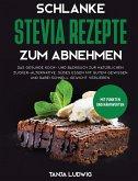 Schlanke Stevia Rezepte zum Abnehmen