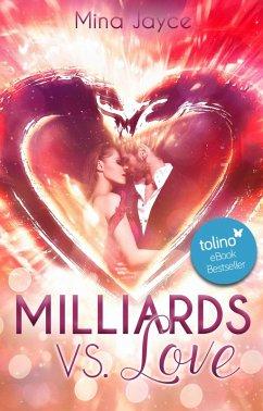 Milliards vs. Love (eBook, ePUB) - Jayce, Mina
