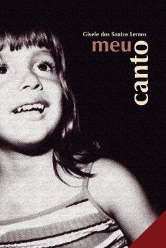 Meu Canto - Lemos, Gisele Dos Santos