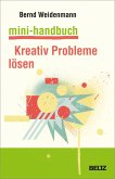 Mini-Handbuch Kreativ Probleme lösen (eBook, PDF)