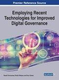 Employing Recent Technologies for Improved Digital Governance