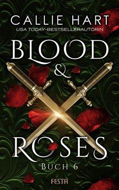 Blood & Roses - Buch 6 (eBook, ePUB) - Hart, Callie