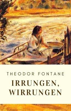 Theodor Fontane: Irrungen, Wirrungen (eBook, ePUB) - Fontane, Theodor