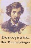 Fjodor Dostojewski: Der Doppelgänger (eBook, ePUB)