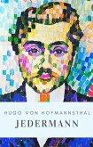 Hugo von Hofmannsthal: Jedermann (eBook, ePUB)
