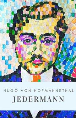 Hugo von Hofmannsthal: Jedermann (eBook, ePUB) - Hofmannsthal, Hugo Von