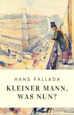 Hans Fallada: Kleiner Mann, was nun? (eBook, ePUB) - Fallada, Hans