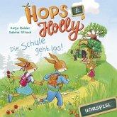 Hops & Holly: Die Schule geht los! (Hörspiel) (MP3-Download)