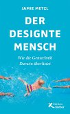 Der designte Mensch (eBook, ePUB)