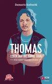 Thomas - Leben auf die harte Tour (eBook, ePUB)
