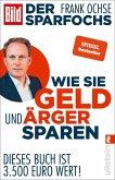Der Sparfochs - Wie Sie Geld und Ärger sparen (eBook, ePUB)