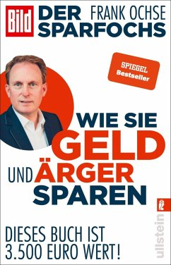 Der Sparfochs - Wie Sie Geld und Ärger sparen (eBook, ePUB) - Ochse, Frank