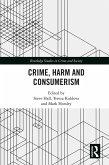 Crime, Harm and Consumerism (eBook, ePUB)