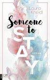 Someone to Stay / Someone Bd.3 (eBook, ePUB)