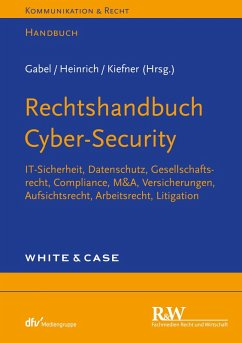 Rechtshandbuch Cyber-Security (eBook, ePUB) - Heinrich, Tobias; Kiefner, Alexander; Gabel, Detlev