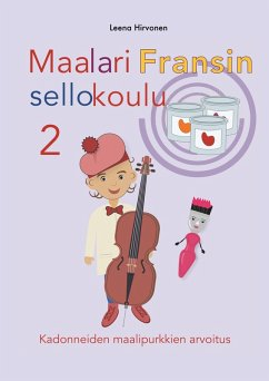 Maalari Fransin sellokoulu 2 (eBook, ePUB)