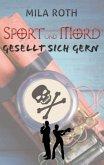 Sport und Mord gesellt sich gern