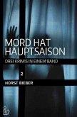 MORD HAT HAUPTSAISON 2: DREI KRIMIS IN EINEM BAND