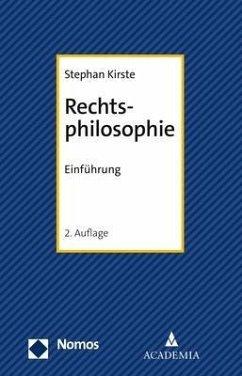 Rechtsphilosophie - Kirste, Stephan
