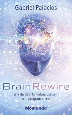 BrainRewire - Palacios, Gabriel