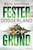 Fester Grund / Doggerland Bd.3