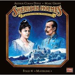 Sherlock Holmes - Die geheimen Fälle des Meisterdetektivs, Folge 41: Mayerling (Teil 1 von 2) (MP3-Download) - Gruppe, Marc; Doyle, Arthur Conan